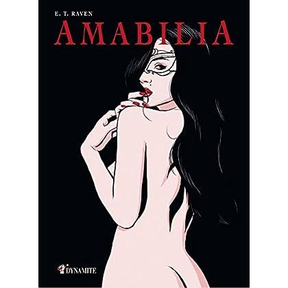 Amabilia (Outrage t. 1)