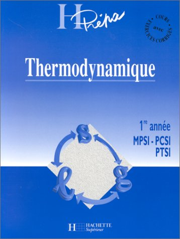 THERMODYNAMIQUE. 1ère année MPSI-PCSI-PTSI