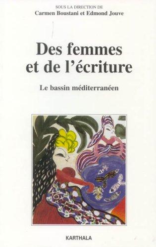 Des femmes et de l'écriture. Le bassin méditerranéen