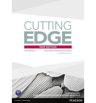 [(Cutting Edge: Advanced Teacher's Book and Teacher's Resource Disk Pack)] [ By (author) Damian Williams, By (author) Sarah Cunningham, By (author) Peter Moor ] [May, 2014]