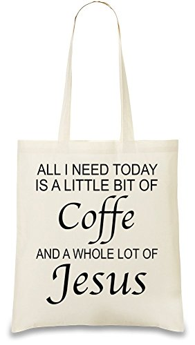 all-i-need-is-big-of-coffe-and-whole-lot-of-jesus-funny-tasche