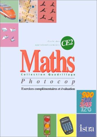 Maths, CE2. Exercices complémentaires et évaluation par Poustry, Roy, Maurens