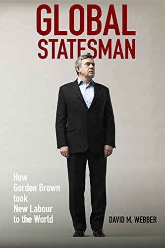 global-statesman-how-gordon-brown-took-new-labour-to-the-world