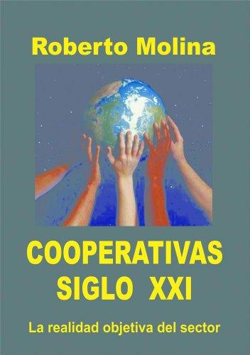 Descargar Libro COOPERATIVAS SIGLO XXI de Roberto Molina