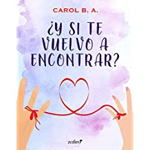 Â¿Y si te vuelvo a encontrar? (Volumen independiente)