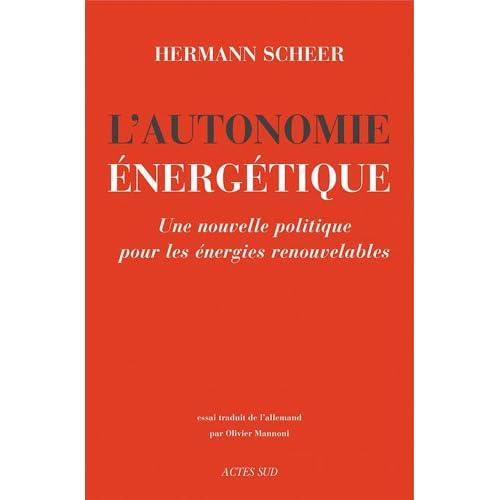 L'autonomie énergétique : Une nouvelle politique pour les énergies renouvelables