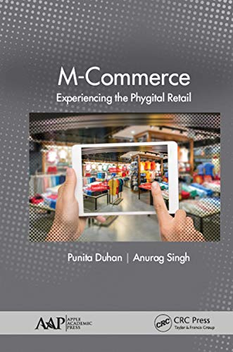 M-Commerce: Experiencing the Phygital Retail (English Edition)