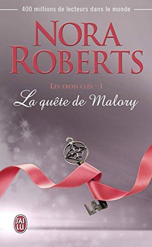 Les trois clés (Tome 1) - La quête de Malory par Nora Roberts