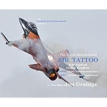 "The Royal International Air Tattoo 2010/11 (The ""EUROPEAN PHOTO-BOOK"" collection)"