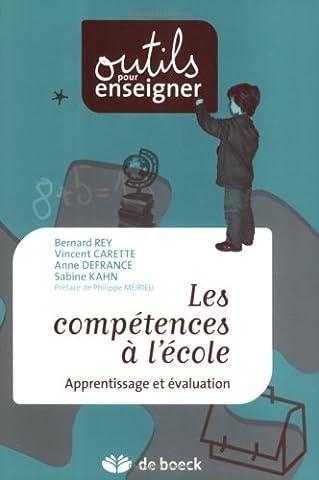 Bernard Rey - Les compétences à l'école : Apprentissage et