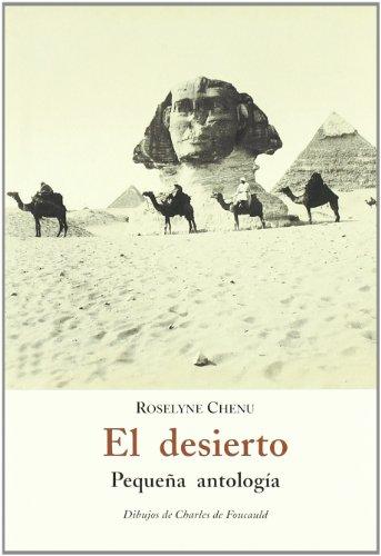 El desierto : pequeña antología Cover Image