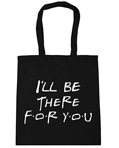 hippowarehouse-ill-be-there-for-you-tote-shopping-gym-beach-bag-42cm-x38cm-10-litres