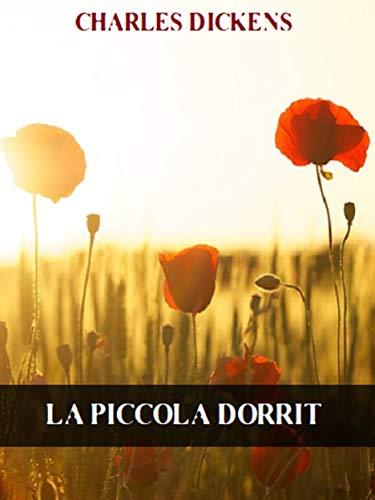 La piccola Dorrit (Italian Edition)