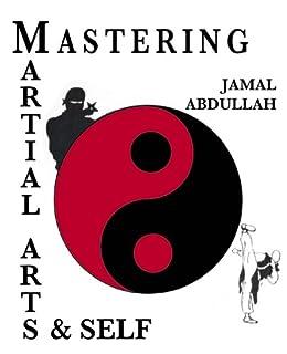 Mastery in Martial Arts and Self: Ninja Kung Fu (English ...