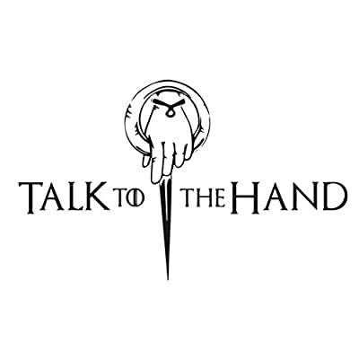 Talk to the hand Game of Thrones Sticker | Laptop, Car, Fridge, Wall Art Decal