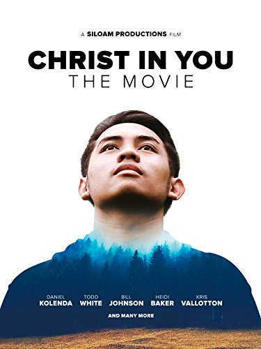 Christ in You - The Movie -