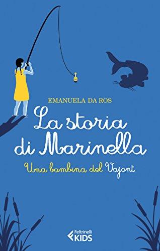 La storia di Marinella. Una bambina del Vajont