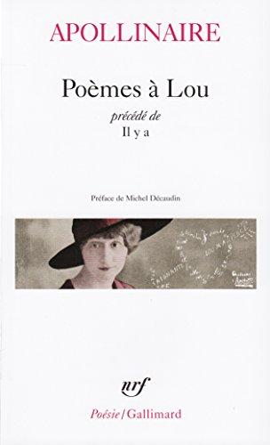 Poèmes à Lou. Il y a par Guillaume Apollinaire