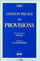Gestion fiscale des provisions (ancienne édition)