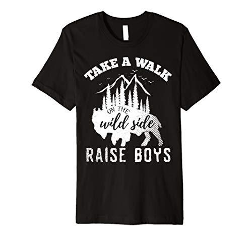 Mom Birthday Boy Shirt Walk On The Wild Side Raise Boys Dad Of