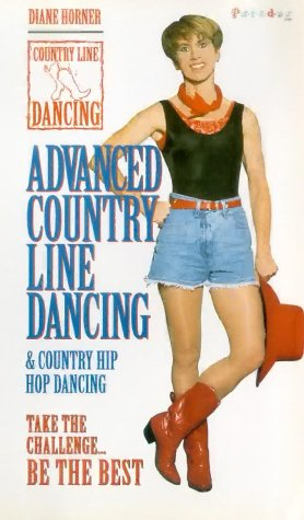 Advanced Country Line Dancing & Country Hip Hop Dancing [VHS] -