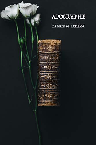 Couverture du livre Apocryphes: La Bible de Barnabé
