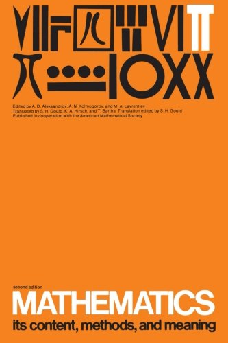 Mathematics Volume 3: Its Contents, Methods, and Meaning 2nd Edition: Its Content, Methods and Meaning