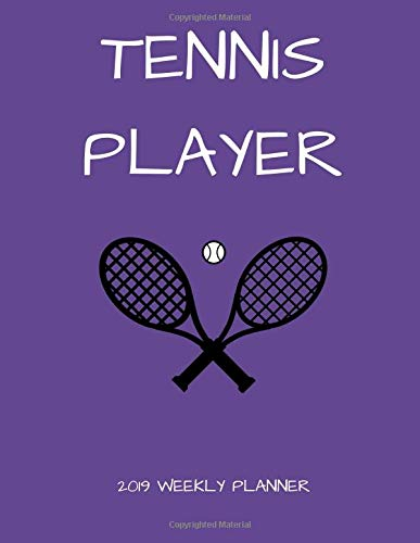 Tennis Player 2019 Weekly Planner por 1570 Publishing