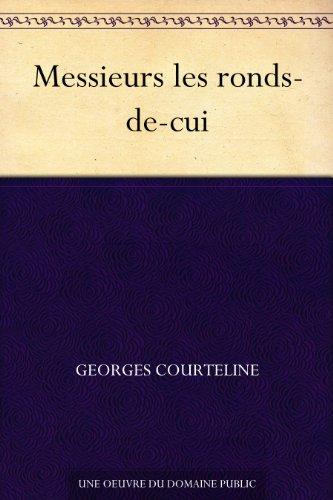 Couverture du livre Messieurs les ronds-de-cui