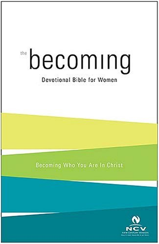 Portada del libro Becoming: The Devotional Bible for Women by Lou Taylor (2006-03-14)