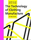 The Technology of Clothing Manufacture