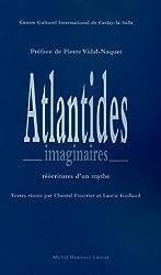 Atlandides imaginaires : Réécritures d'un mythe