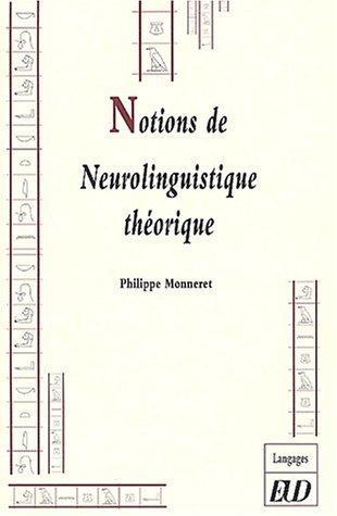 Notions de neurolinguistique thorique