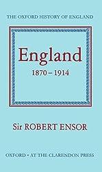 England 1870-1914 (Oxford History of England)