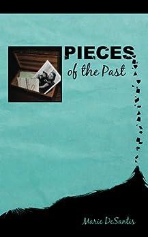 Pieces of the Past (English Edition) par [DeSantis, Marie]