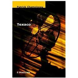 Texaco (Tascabili. Narrativa) Premio Goncourt 1992