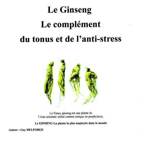 Le Ginseng par Guy  DELFORGE
