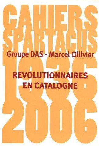 Révolutionnaires en Catalogne,1936-1937
