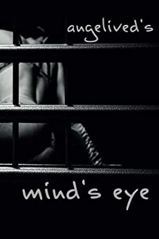 mind´s eye (German Edition) by [angelived]