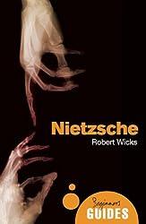 Nietzsche: A Beginner's Guide (Beginner's Guides)