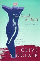 For Good or Evil