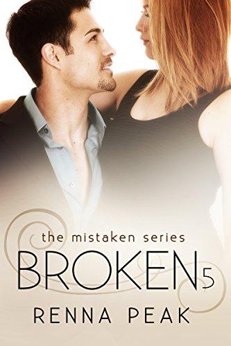 Broken #5 (The Mistaken Series Book 11)