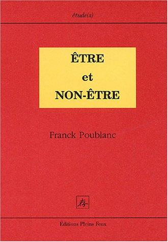 Etre et Non-Etre par Franck Poublanc