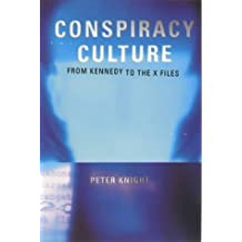 "Conspiracy Culture - from Kennedy to ""The X-Files"""
