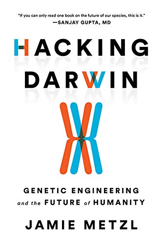 Hacking Darwin: Genetic Engineering and the Future of Humanity (English Edition)