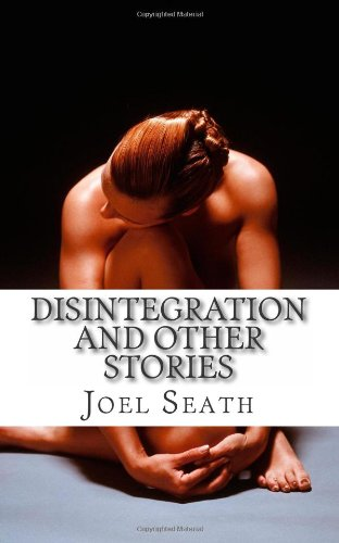 Disintegration and Other Stories