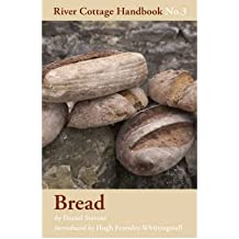 Bread - River Cottage Handbook No.3