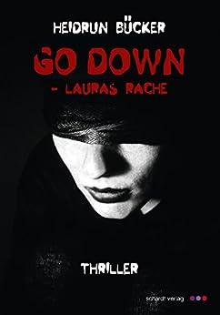 go-down-lauras-rache-thriller