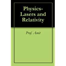 Physics- Lasers and Relativity (English Edition)