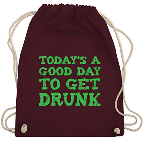Karneval & Fasching - Today'S a good day to get drunk - St. Patricks Day - Unisize - Bordeauxrot - WM110 - Turnbeutel & Gym Bag